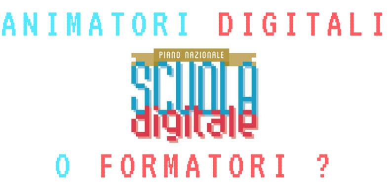 animatori digitali o formatori