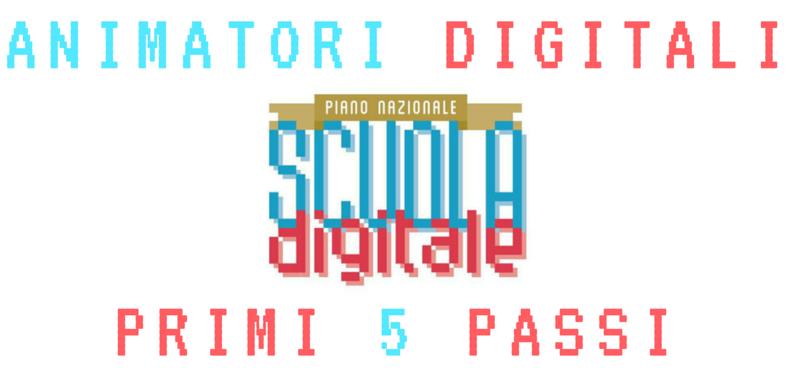 86e92a4c4b Animatori Digitali: primi 5 passi da fare | Insegnanti 2.0