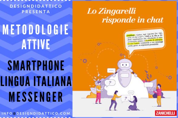 Metodologie Attive: Zanichelli + Smartphone + Messenger = studio del lessico in byod
